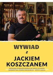 Wywiad z Jackiem Koszczanem